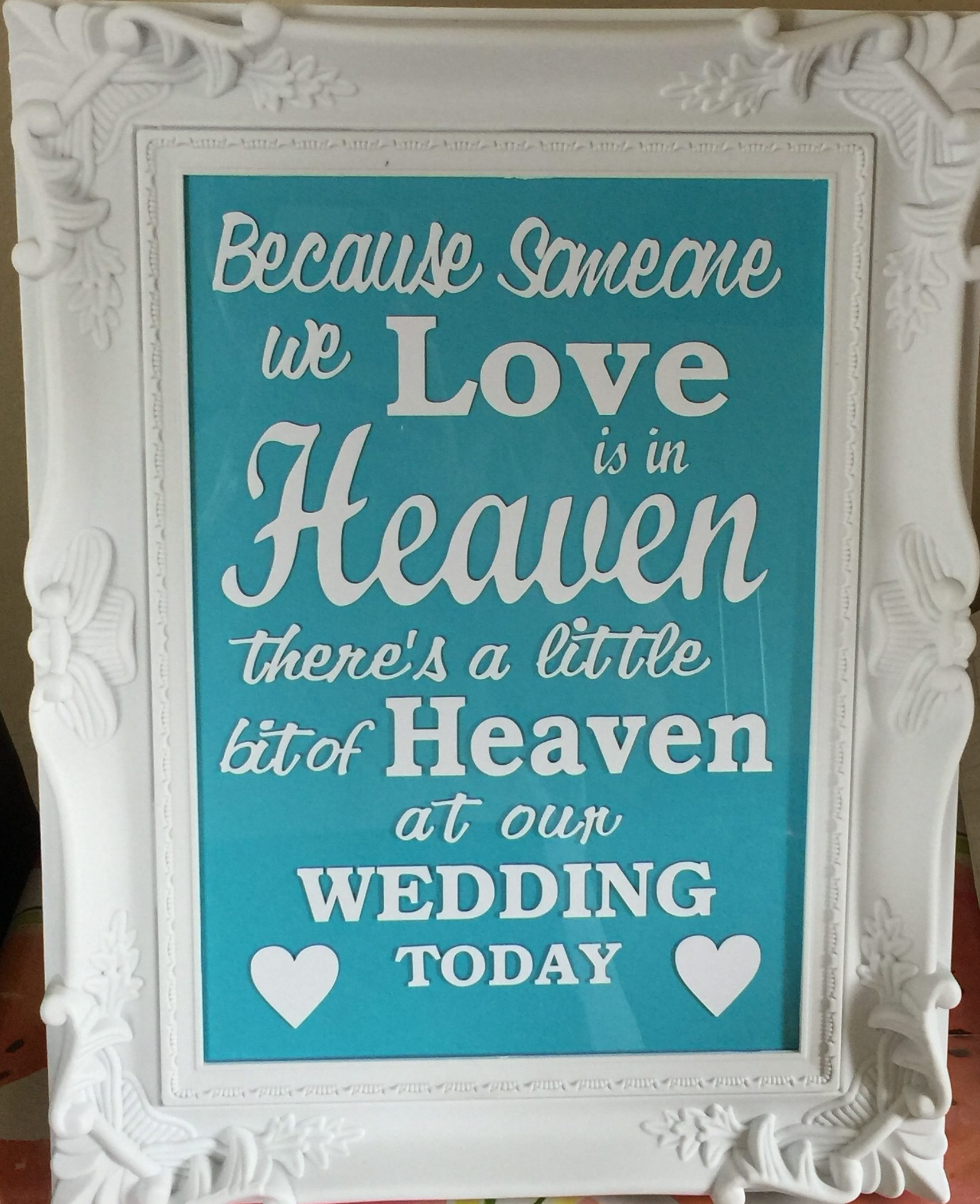 Because Someone We Love Is In Heaven Frame Handcrafted With Love