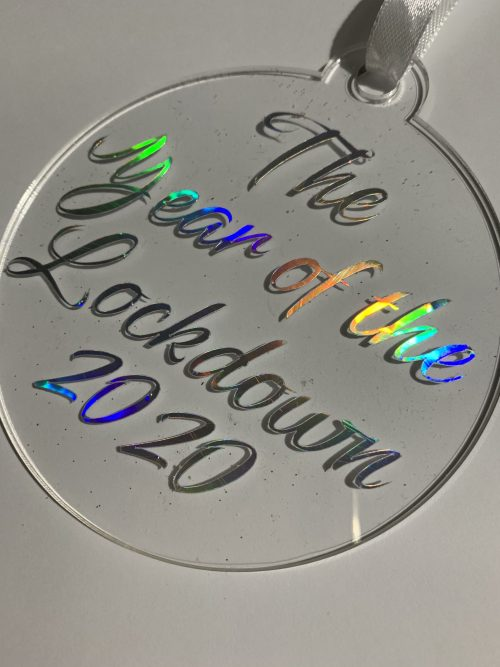 clear acrylic bauble with holographic text